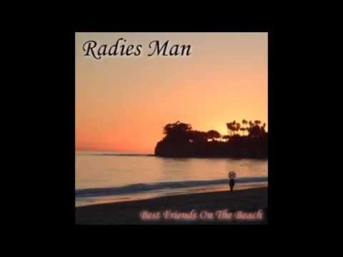 Radies Man - She Loves Another and I Cry