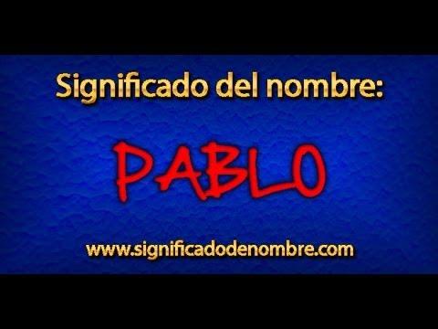 Significado de Pablo | ¿Qué significa Pablo?