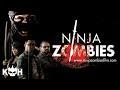 Ninja Zombies |  Horror Movie