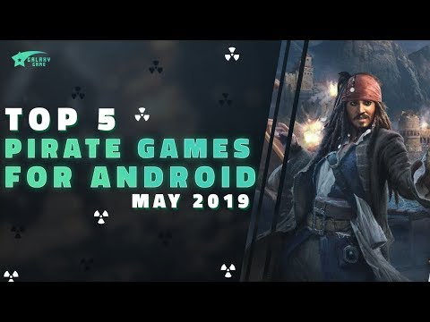 Top 5 Pirate Games Best Graphic For Android 2019 |  Galaxy Game