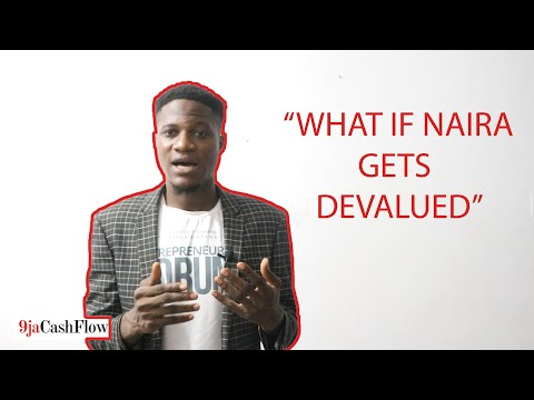 What If Naira Gets DEVALUED In 2020