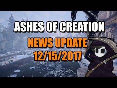 Ashes of Creation - News Update - 12/15/2017 - Alpha Zero, Livestream Recap & Community News