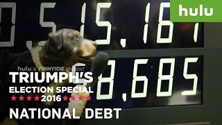 Triumph the Insult Comic Dog Explains the National Debt • Triumph on Hulu