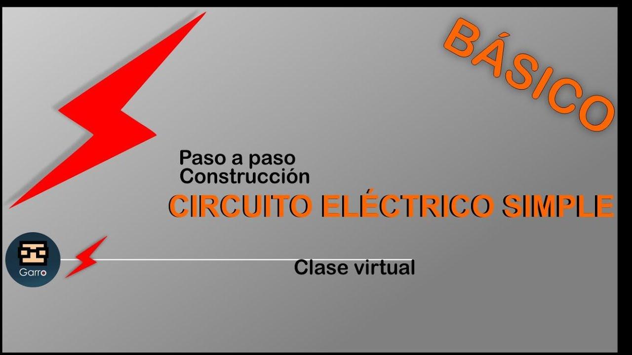 Circuito Basico Electrico : CÓmo hacer un circuito elÉctrico simple bÁsico youtube