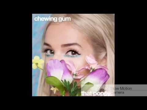 That Poppy - Chewing Gum Male Version