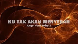 Download Mp3 Ku Tak Akan Menyerah  Video Lyrics