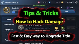 Lineage 2 Revolution How To Hack Damage & Fast Way To Upgrade Title