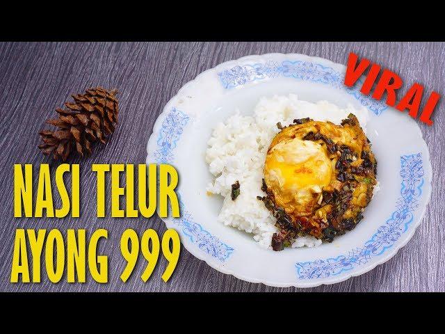 Cara Mudah Membuat Nasi Telur Ayong 999 Yang Pernah Didatengin Nex Carlos