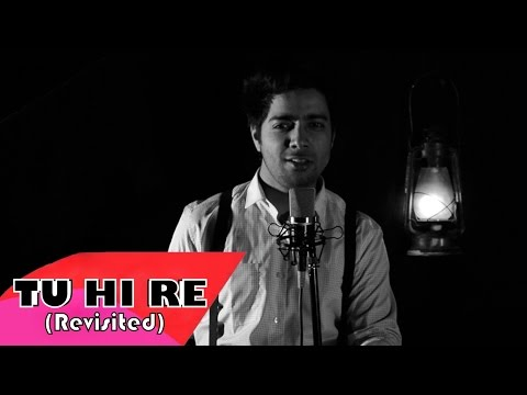 Tu Hi Re - Bombay | Siddharth Slathia (Cover)
