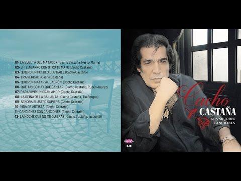 CACHO CASTAÑA SUS MEJORES CANCIONES
