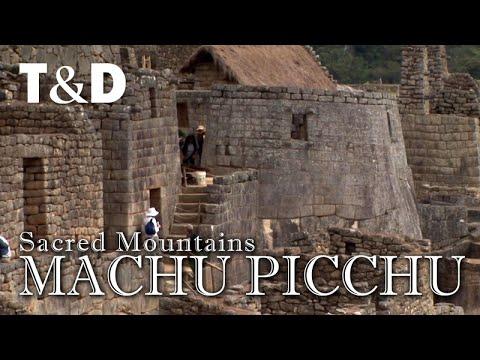 Macchu Picchu - Perù - The Sacred Mountains - Travel & Discover