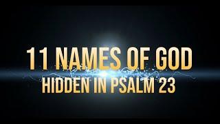 11 Names of God Hiḋden in Psalm 23