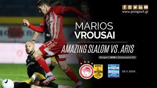 MARIOS VROUSAI - Amazing Slalom vs. Aris (28/11/20) | PROSPORT.GR