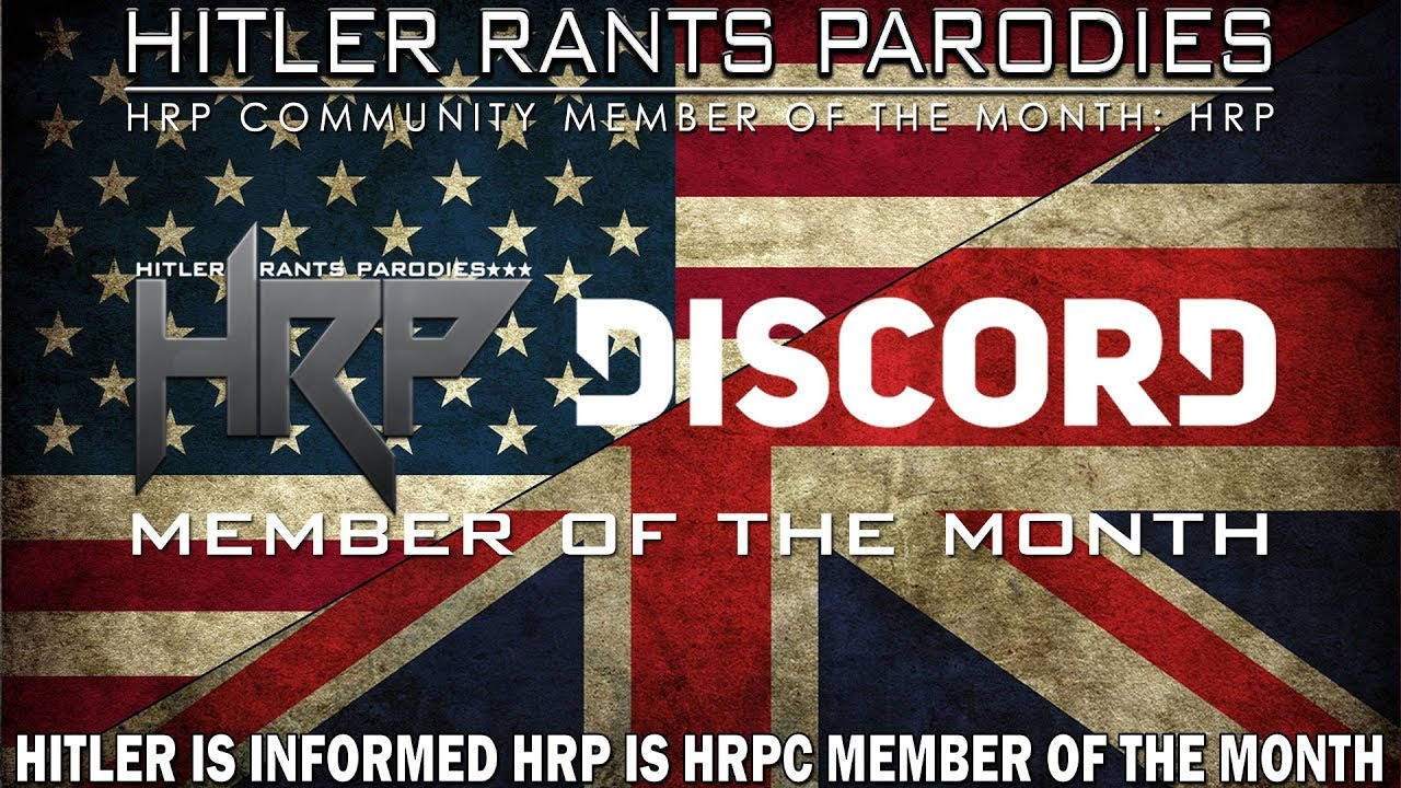 Hitler is informed HRP is the HRPC Member of the Month