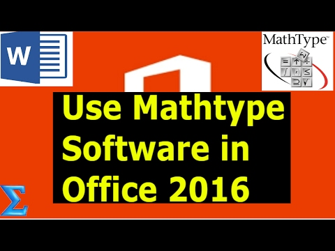 How to Add Mathtype 6.9 Software in Office 2016