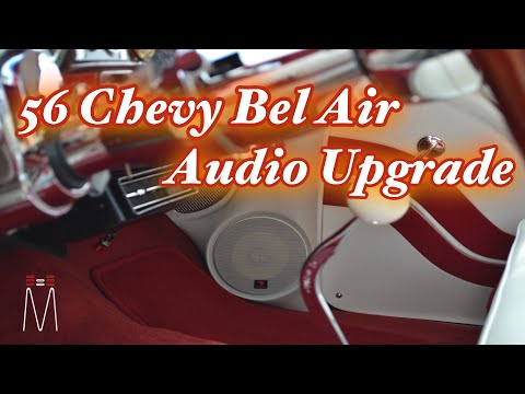 1956 Chevy Bel Air Audio Overhaul