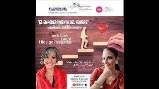 El Empoderamiento del Hombre #MaitriElArteDelBuenAmar con #MaríaVentosa y #LauraHidalgo #MACAVZIM