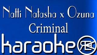 Natti Natasha X Ozuna Criminal Karaoke instrumental.mp3