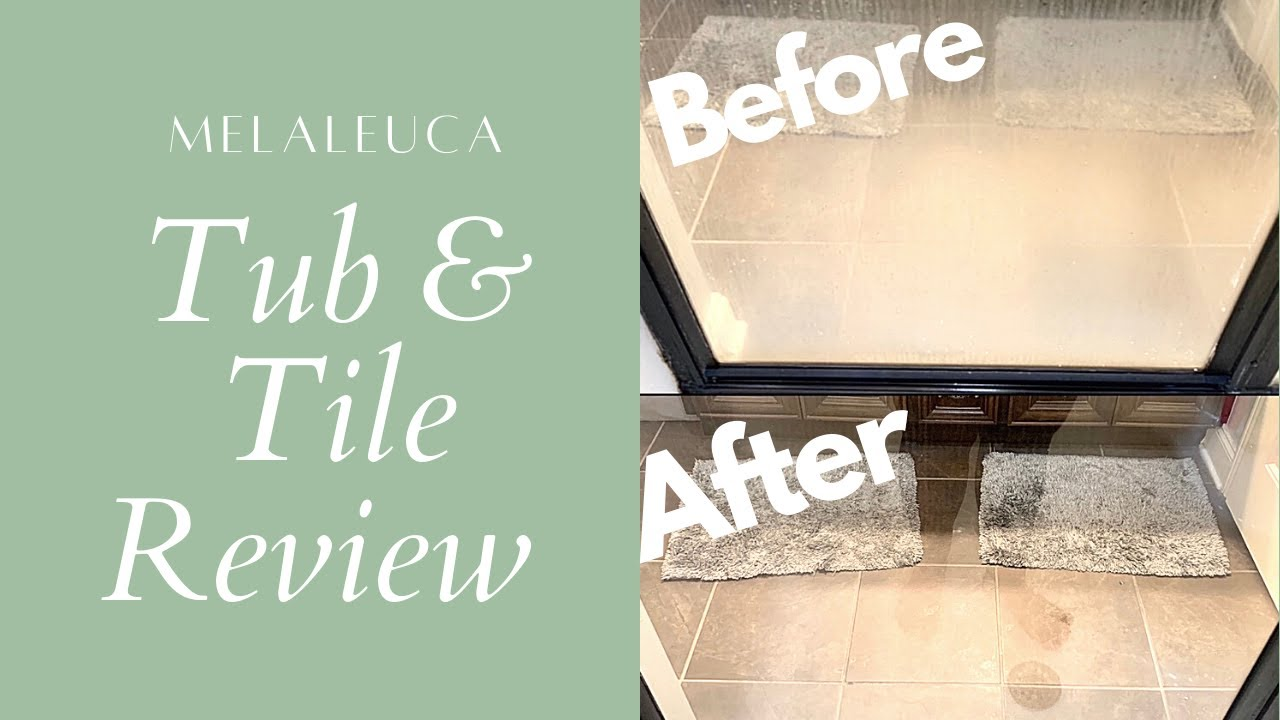 melaleuca tub and tile shower cleaner first impression review