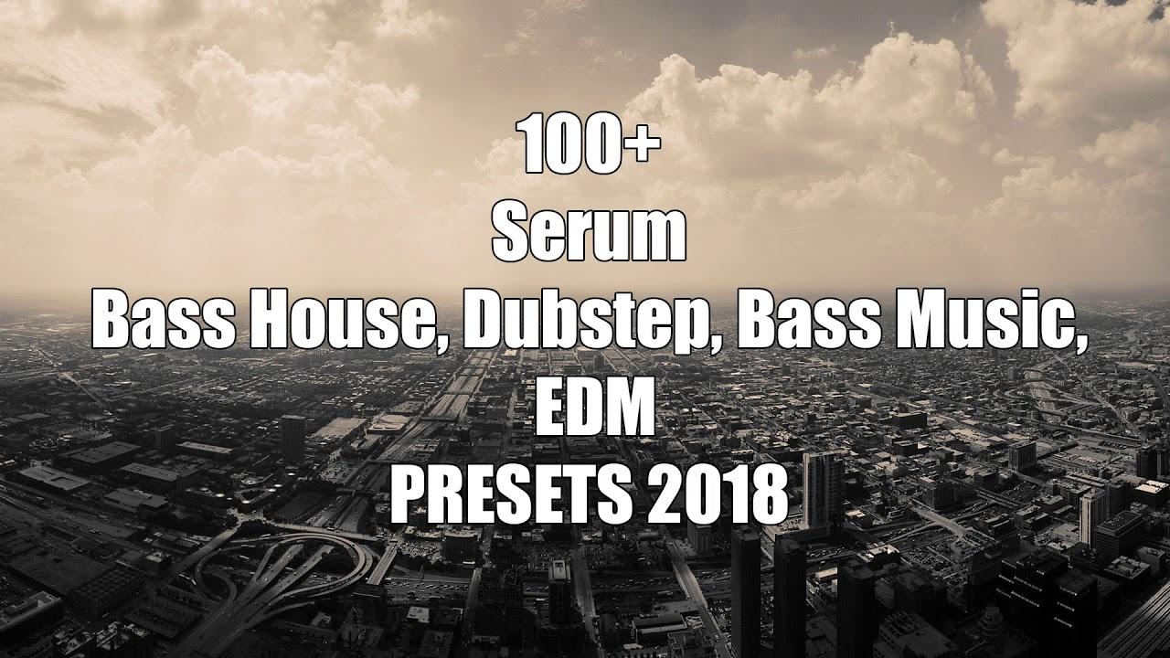 bass house serum 2018