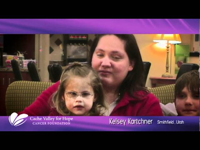 Video of Families that have been helped through Cache Valley for Hope Cancer Foundation