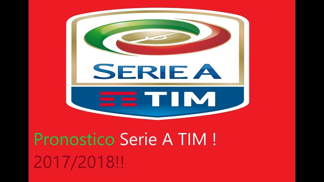 Pronostico Serie A Tim 2017 2018 Youtube