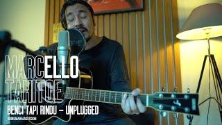 Download Mp3 Marcello Tahitoe - Benci Tapi Rindu | Unplugged