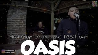 OASIS-Stop Crying Your Heart Out Acoustic Cover By TERAS SUARA