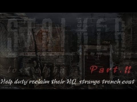 Lost Alpha 11 *Help duty reclaim their HQ - strange trench coat* S.T.A.L.K.E.R.