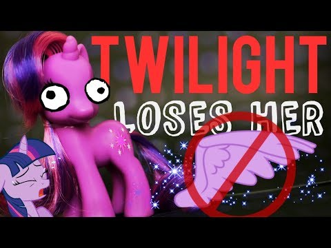 Twilight Sparkle Loses Her WINGS!