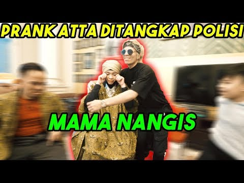 PRANK ATTA DITANGKAP POLISI MAMA Nangiss 😭