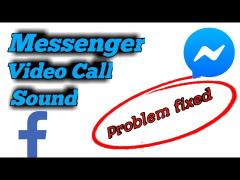 How To Fix Messenger Video Call Sound Problem Solved