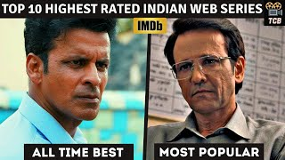 Top 10 Highest Rated Indian Web Series |Top 10 Highest Rated Indian Shows| Most Popular Indian Shows