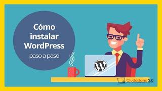 Tutorial: Instalar WordPress en un servidor de hosting con cPanel (2017)