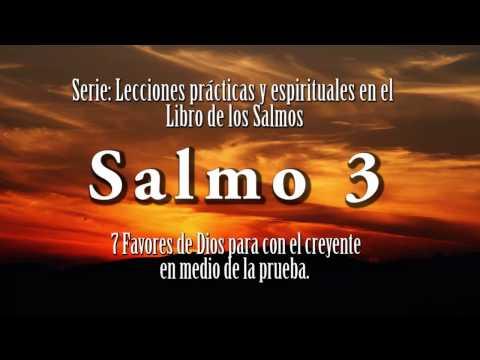 Salmo 3 - 7 Favores de Dios para el creyente