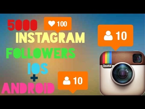 GET 5000 INSTAGRAM FOLLOWERS iOS/Android 2016