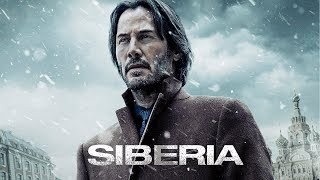 Siberia - Official Trailer