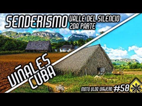 MOTO VLOG VIAJERO #59 + Viñales Cuba + Senderismo Valle del Silencio 2da parte