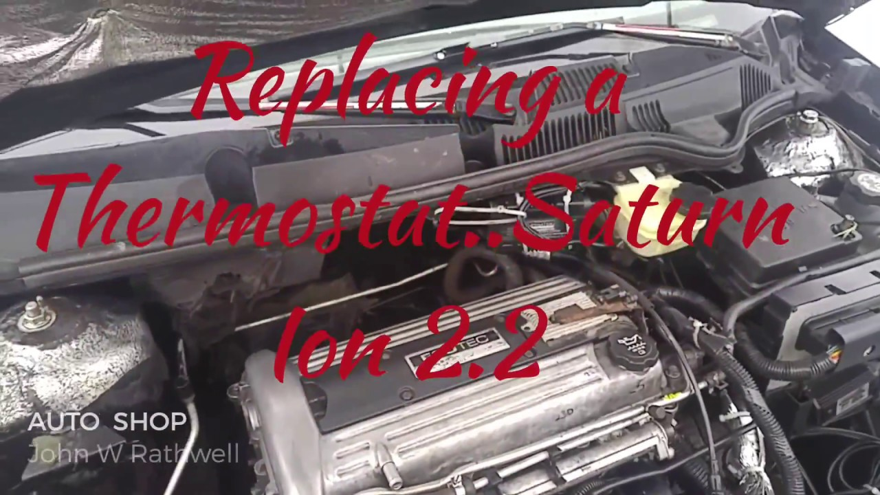 Replacing A Thermostat Saturn Ion 2 2 Ecotec Youtube
