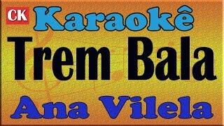 Baixar Ana Vilela - Trem Bala (áudio oficial do clipe) karaoke