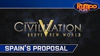 Civilization V: Brave New World - Germany - E05 - Spain's Proposal