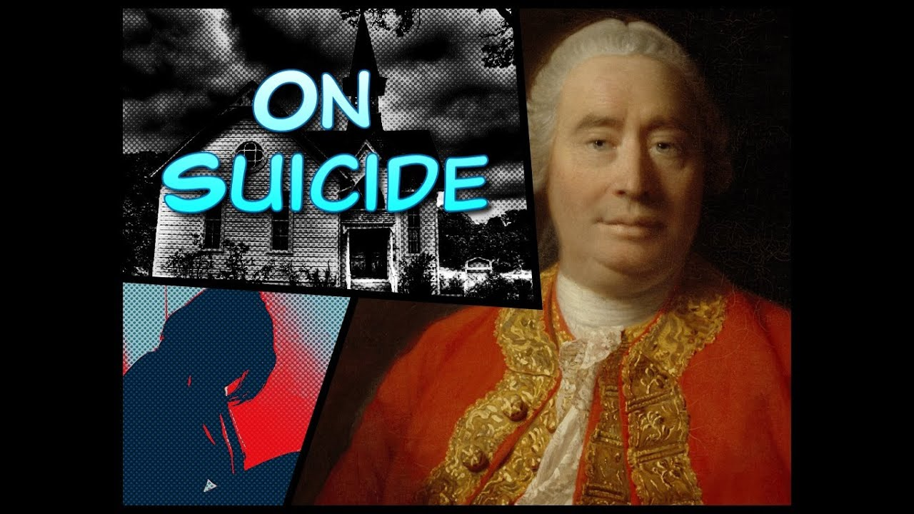 suicide essay hume Free essay: of miracles by david hume in david humes paper of miracles, hume presents a various number of arguments concerning why people.