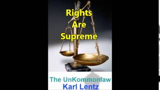 036 - Karl Lentz - Rights Are Supreme