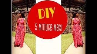 Diy Minute Maxi Dress