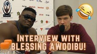 Funny interview with BLESSING AWODIBU / Веселое интервью с БЛЕССИНГОМ АВОДИБУ | Pro BB World