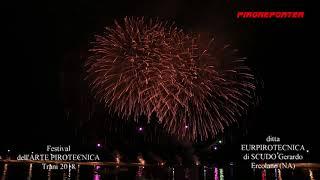 FESTIVAL dell'ARTE PIROTECNICA 2018 - ditta EUROPIROTECNICA di SCUDO Gerardo - Ercolano (NA)