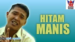 """Lagu-Lagu Bangko Pilihan """"Hitam Manis""""  Syahril Tn / Yulinar"""