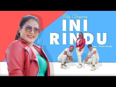 INI RINDU DJ REMIX DANGDUT (Official Music Video) Lely Tanjung Cipt. Farid Hardja
