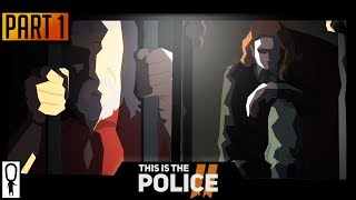 THIS IS THE POLICE 2 - Part 1 - Corrupt Cops in a Fargo-like XCOM Adventure - Let