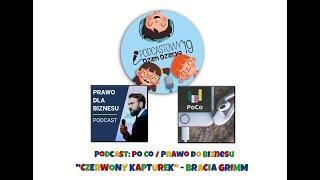"""Podcastowy Dzień Dziecka 2019 - Agnieszka i Piotr Kanotorowski - """"Czerwony Kapturek""""!"""